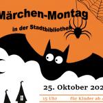 Märchen-Montag in der Stadtbibliothek am 25.10.2021